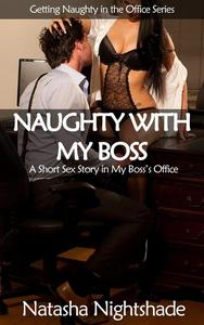 Naughty with My Boss: A Short Sex Story in My Boss's Office