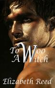 To Woo A Witch