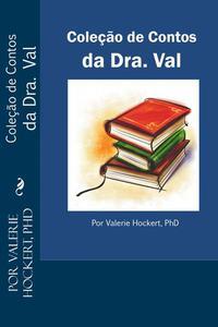 Coleção de Contos da Dra. Val