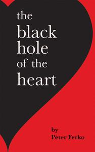 The Black Hole of the Heart