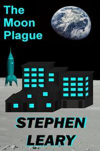 The Moon Plague