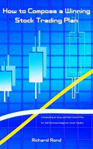 How to Compose a Winning Stock Trading Plan