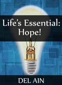 Life's Essential: Hope