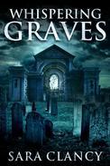 Whispering Graves