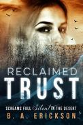 Reclaimed Trust: Screams Fall Silent in the Desert