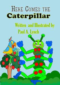 Here Comes the Caterpillar
