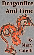 Dragonfire and Time