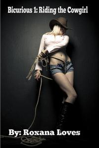 Bicurious: Riding the Cowgirl