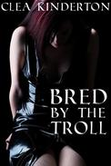 Bred by the Troll (Reluctant Monster Breeding)
