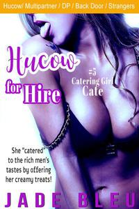 Hucow for Hire #5: Catering Girl Cate