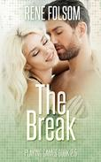 The Break (Playing Games #2.5)