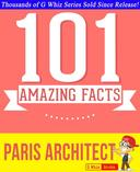 Paris Architect - 101 Amazing Facts You Didn't Know