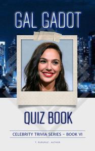 Gal Gadot Quiz Book