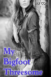 My Bigfoot Threesome