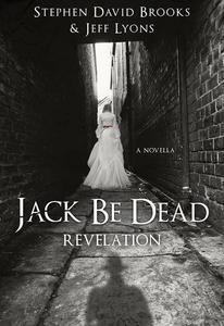 Jack Be Dead: Revelation