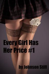 Every Girl Has Her Price #1