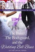 The Baker, the Bodyguard, and the Wedding Bell Blues