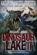Dinosaur Lake II:Dinosaurs Arising