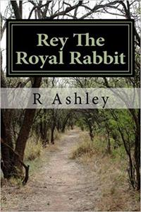 Rey The Royal Rabbit