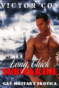 Long, Thick Submarine
