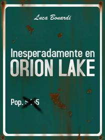 Inesperadamente en Orion Lake