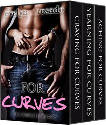 The Complete For Curves Trilogy (BBW Erotic Romance)