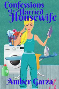 Confessions of a Harried Housewife