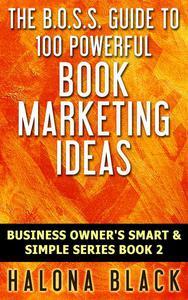 100 Powerful Book Marketing Ideas