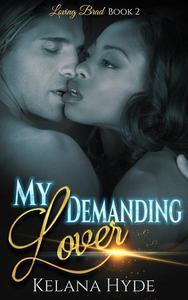 My Demanding Lover