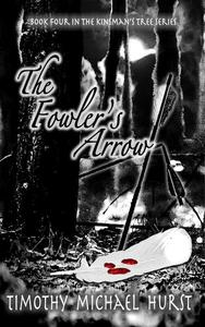 The Fowler's Arrow