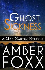 Ghost Sickness