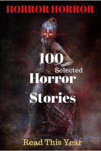 100 Selected Horror Stories