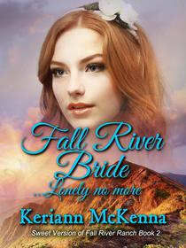Fall River Bride...Lonely No More