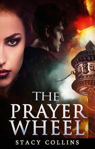 The Prayer Wheel