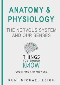 """Anatomy and Physiology """"The Nervous System"""""""