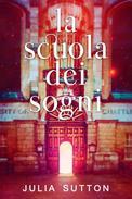 La Scuola dei Sogni