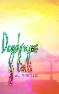 Daydreams of Bali