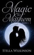 Magic & Mayhem Books 1 - 3