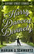 Harry Danced Divinely