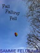FALL FALLING FELL