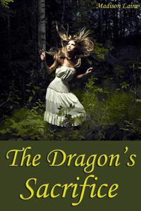 The Dragon's Sacrifice (Fantasy Erotica)