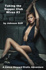 Taking the Supper Club Wives #3 - Paige