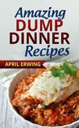 Amazing Dump Dinner Recipes
