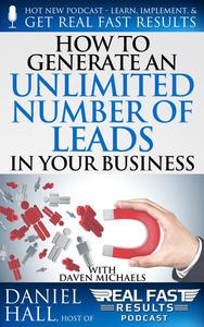 How to Generate an Unlimited Number of Leads in Your Business