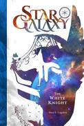 Star Galaxy: The White Knight