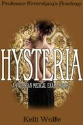 Hysteria: A Victorian Medical Exam Erotica
