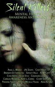 Silent Killers: Mental Health Awareness Anthology
