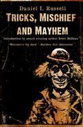 Tricks, Mischief and Mayhem