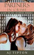 Partners in Crime: A Girl on Girl Jailbreak Romance