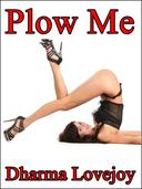 Plow Me (A Naughty Yoga Menage Short)(BFF Lovers)